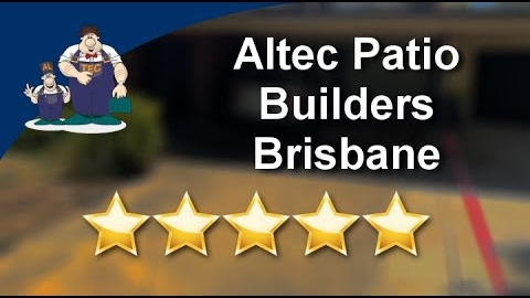 Watch Video: Altec Patios Builders Brisbane - 5-Star Review By John M.