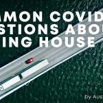 Common questions when moving house during Covid-19