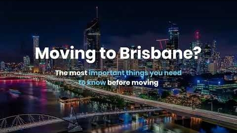 Watch Video: A guide to moving to Brisbane by Austate Removals