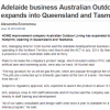 Read Article: Adelaide business Australian Outdoor Living expands into Queensland and Tasmania