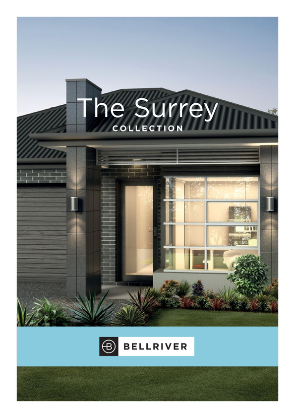 Browse Brochure: Bellriver Homes Surrey Collection