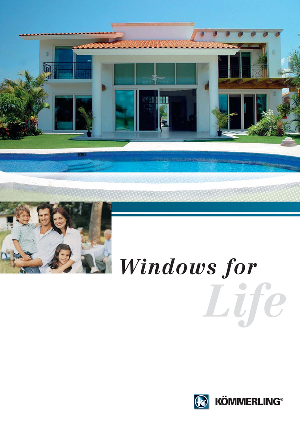 View Brochure: Windows of Exceptional Quality are made with Koemmerling profile