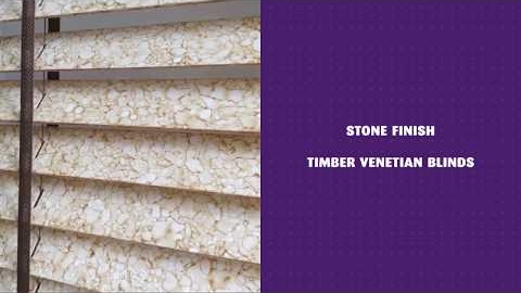 Watch Video : Stone Finish Timber Venetian Blinds - Forever Blinds