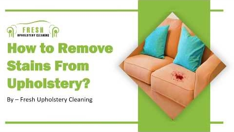 Watch Video: How to Remove Stains From Upholstery | Fresh Upholstery Cleaning | Best Cleaning Tips