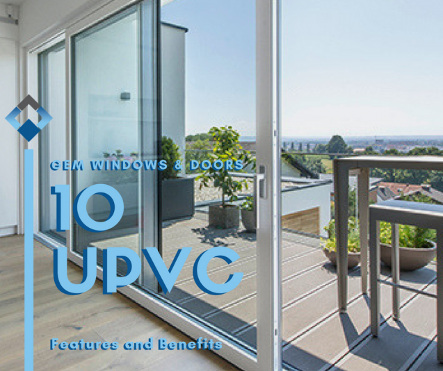 Read Article: 10 Benefits of uPVC Windows and Doors