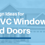 Design Ideas for uPVC Windows and Doors