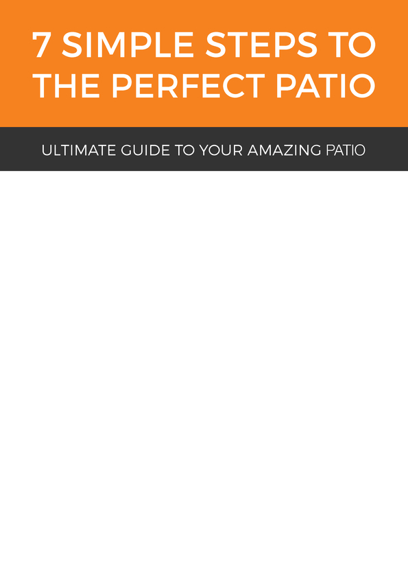 View Brochure: 7 simple steps to the perfect patio