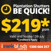 Be Quick - Plantation Shutter Sale until 12th July