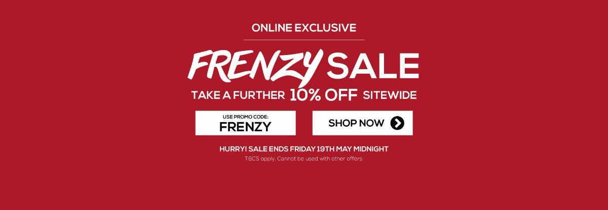 Frenzy Sale - EXTRA 10% OFF Sitewide