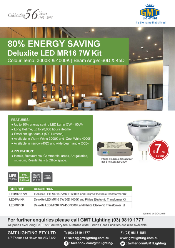 View Brochure: 80% ENERGY SAVING  Deluxlite LED MR16 7W Kit