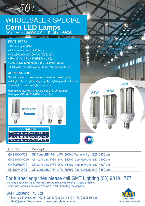 View Brochure: Corn LED Lamps Warm white: 3000K & Cool Daylight: 6500K