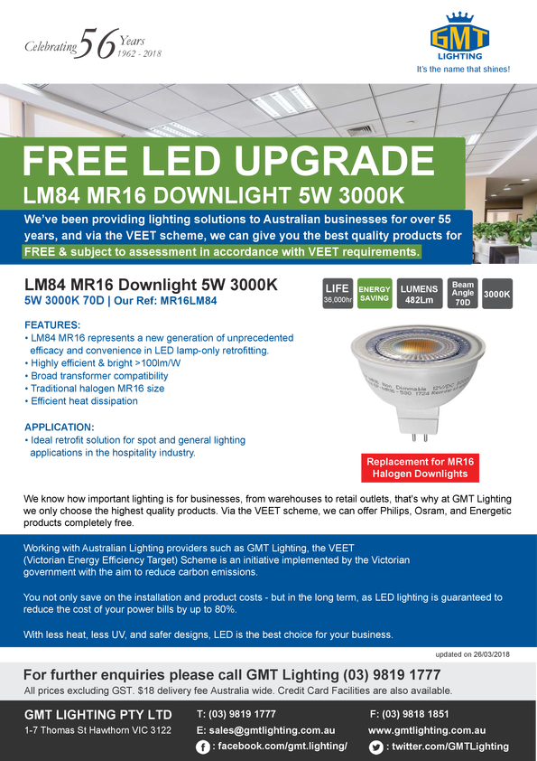 View Brochure: FREE LED UPGRADE LM84 MR16 DOWNLIGHT 5W 3000K