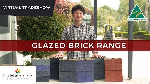 Watch Video: Virtual Tradeshow - Glazed Bricks Range 2021 | 100% Aussie Made & Owned
