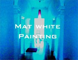 Mat White Painting