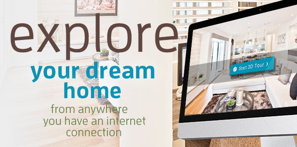 Enjoy a Virtual Tour of your family's dream home