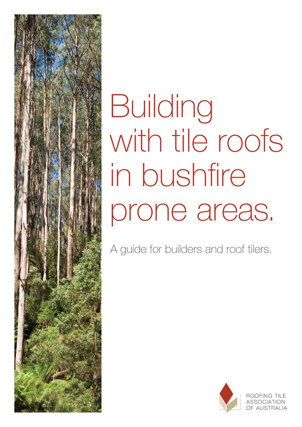 Browse Brochure: Building with tile roofs in bushfire prone areas