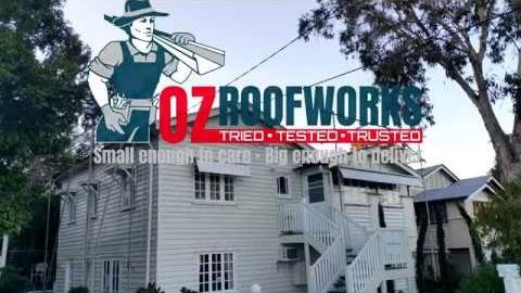 Watch Video : Roofing Windsor Brisbane - Ozroofworks