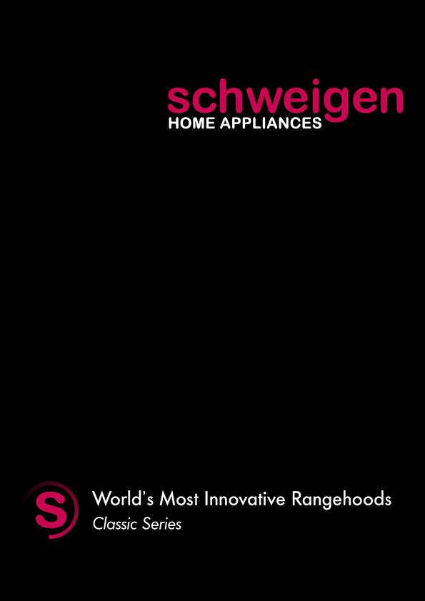View Brochure: Schweigen Classic Rangehoods