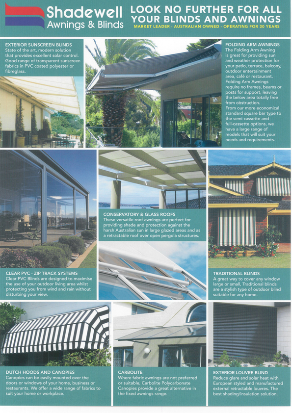 Browse Brochure: Shadewell Awnings and Blinds - Look no further!