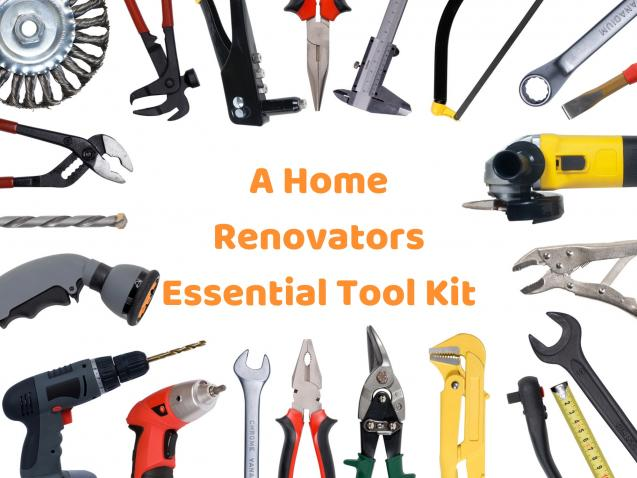 Read Article: A Home Renovators Essential Tool Kit