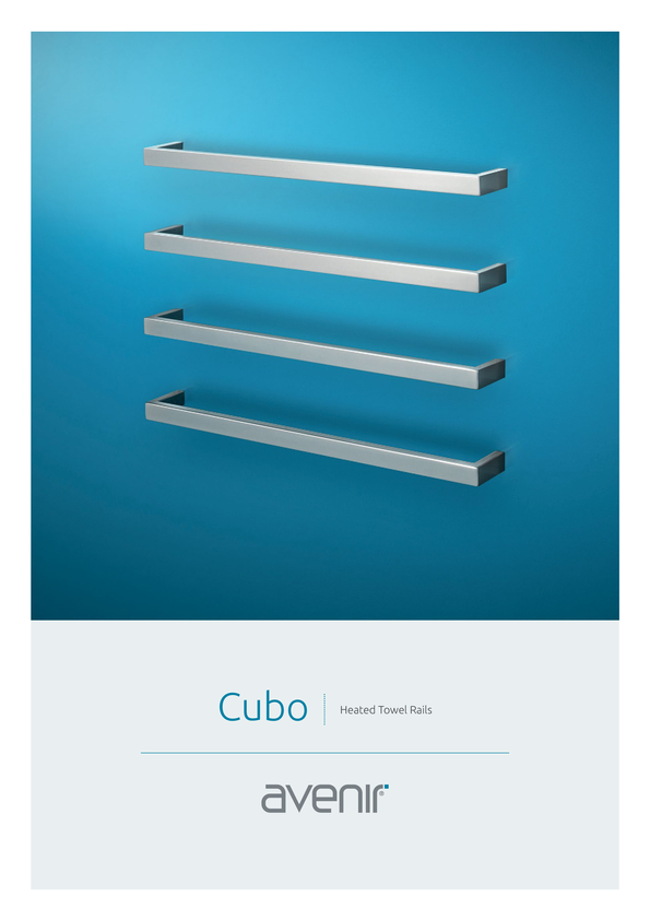 Browse Brochure: Avenir Cubo Heated Towel Rail