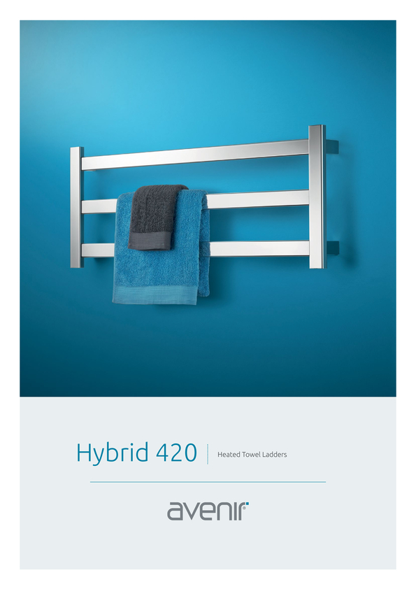 Browse Brochure: Avenir Hybrid Heated Towel Rail