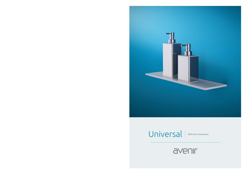 Browse Brochure: Avenir Universal Bathroom Accessories