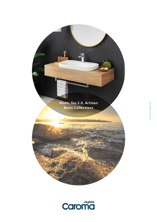 View Brochure: Caroma Moon, Teo 2.0 & Artisan Basin Collections
