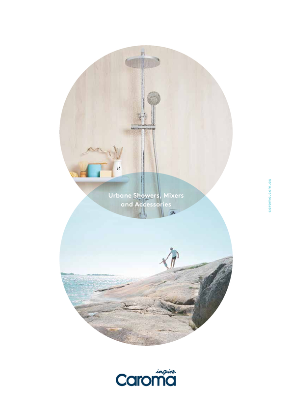 Browse Brochure: Caroma Urbane Showers, Mixers and Accessories