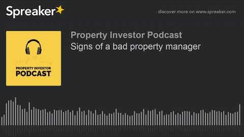 Watch Video: Signs of a bad property manager